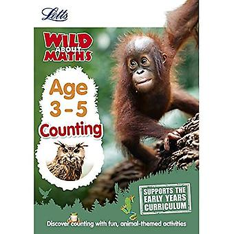 Letts Wild About - Maths -- Counting Age 3-5