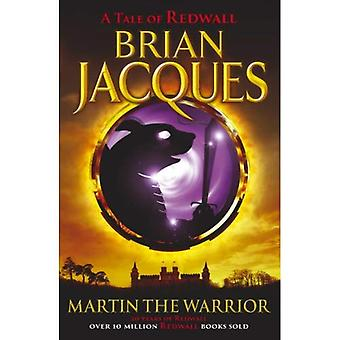 Martin the Warrior (Tale of Redwall)