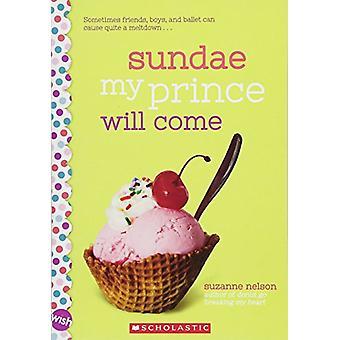 Eisbecher, die mein Prinz kommen wird - ein Wunsch-Roman von Suzanne Nelson - 97813381
