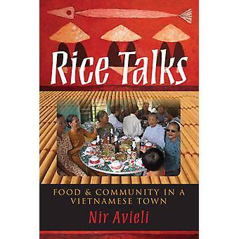 Rice Talks Food and Community in a Vietnamese Town by Avieli & Nir