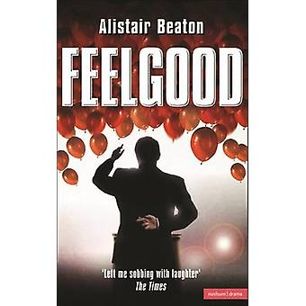 Feelgood by Beaton & Alistair