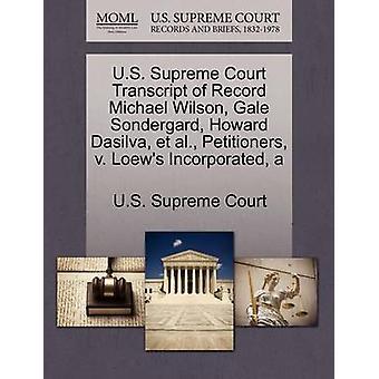 US Supreme Court avskrift av post Michael Wilson Gale paradiset Bed & Howard Dasilva et al. framställarna v. Loews bildat en av US Supreme Court