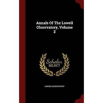 Annalen van de Lowell Observatory Volume 2 van de waarnemingspost & Lowell
