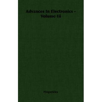 Framsteg inom elektronik volym Iii av Hesperides