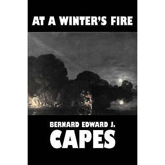 Lors d'un incendie en hivers par Bernard Edward J. Capes Fiction horreur de Capes & Bernard Edward J.