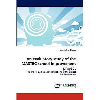 Eine evaluierendes Studie des Verbesserungsprojekts MASTEC Schule von Phewa & Nombulelo