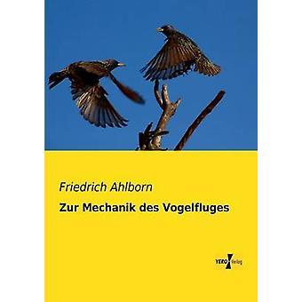 Zur Mechanik des Vogelfluges by Ahlborn & Friedrich