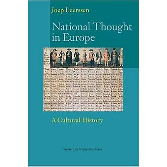 National Thought in Europe A Cultural History by Leerssen & Joep