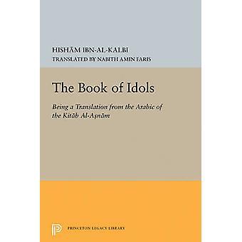 Book of Idols by Ibn Al-Kalbi - 9780691627427 Book