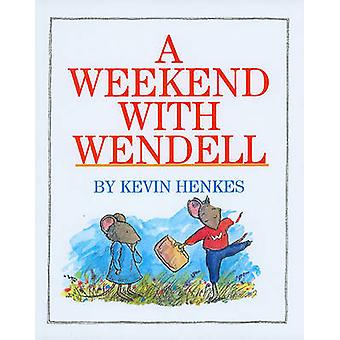 A Weekend with Wendell by Kevin Henkes - Kevin Henkes - 9780780748286