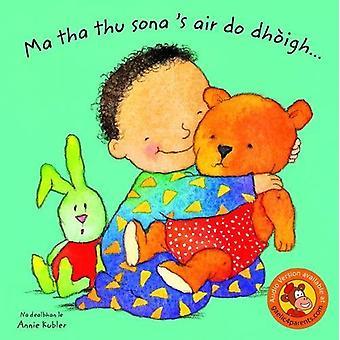 Ma tha thu sona 's air do Dhoigh... by Annie Kubler - 9780861524679 B