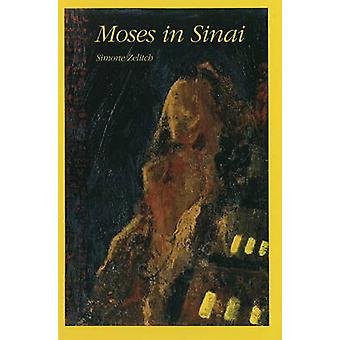 Moses in the Sinai by Simone Zelitch - 9780930773595 Book
