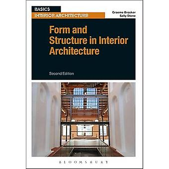 Form and Structure in Interior Architecture (2nd Revised edition) by