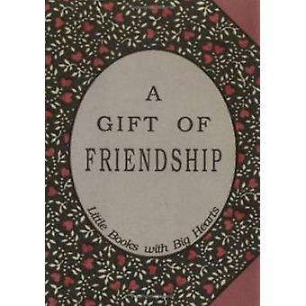 Gift of Friendship - Little Books with Big Hearts by David Grayson - 9