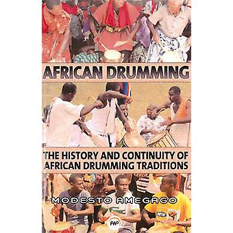 The Continuity of African Drumming Traditions by Modesto Mawulolo Kwa