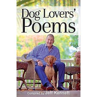 Dog Lover's Poems - The perfect gift book or read for the Dog Lover by