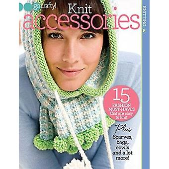 Knit Accessories - 15 Fashion Must-Haves That are Easy to Knit. by Edi