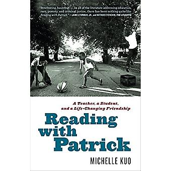 Reading with Patrick - A Teacher - a Student - and a Life-Changing Fri