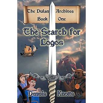 De zoektocht naar Logos de Dulan archieven boek één door Knotts & Dennis
