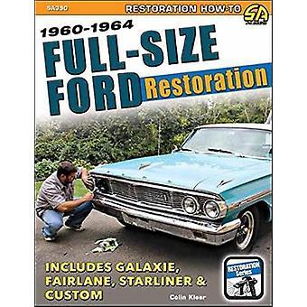 FullSize Ford Restoration 19601964 by Colin Kleer