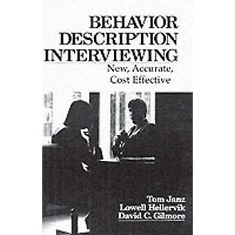 Behavior and Descriptive Interviewing by Janz & Tom