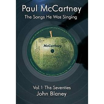Paul McCartney The Songs He Was Singing Vol. 1 by Blaney & John