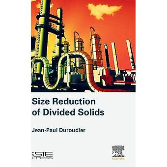 Size Reduction of Divided Solids by Duroudier & JeanPaul