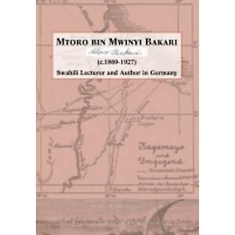 Mtoro bin Mwinyi Bakari. Swahili lecturer and author in Germany by Wimmelbcker & Ludger
