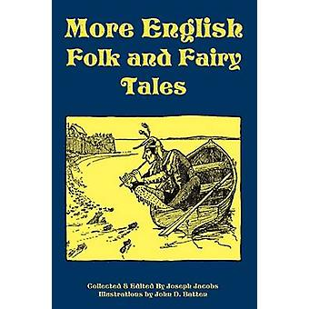More English Folk and Fairy Tales by Jacobs & Joseph