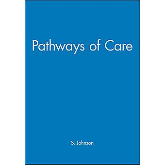 Pathways of Care Causes and Management by Johnson & Sue