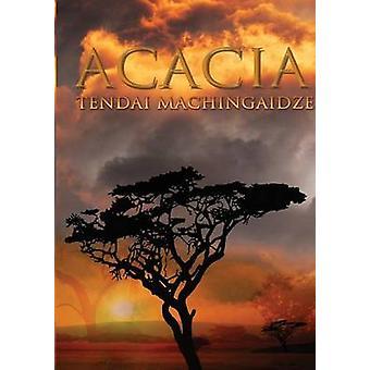 Acacia by Machingaidze & Tendai