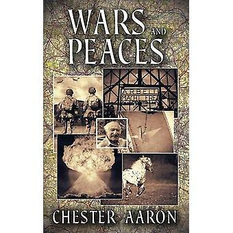 Wars and Peaces by Aaron & Chester