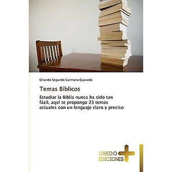 Temas Biblicos by Carmona Quevedo Orlando Segundo