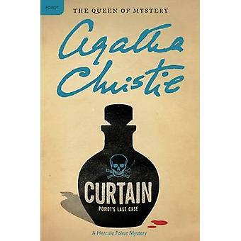 Curtain - Poirot's Last Case - A Hercule Poirot Mystery by Agatha Chris