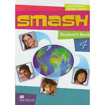Smash 4 Student's Book International af Luke Prodromou - 978023053325