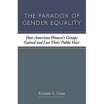 Le paradoxe de l'égalité des sexes - groupes de femmes américaines a acquis une