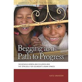 Tiggeri som en väg till framsteg-ursprungsbefolkningar kvinnor och barn och