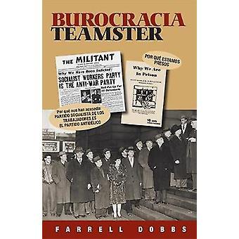Burocracia Teamster by Farrell Dobbs - 9781604881004 Book