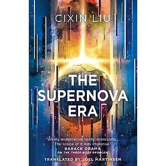 The Supernova Era by Cixin Liu - 9781788542401 Book