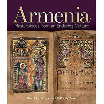 Armenia - Masterpieces from an Enduring Culture by Theo Marten van Lin