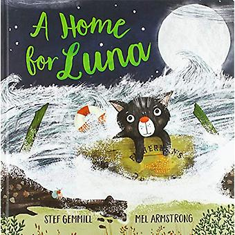 A Home For Luna by Stef Gemmill - 9781912858125 Book