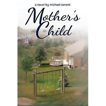 Mother's Child by Mother's Child - 9781944589660 Book