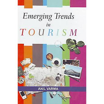Emerging Trends in Tourism by Anil Varma - 9788131411827 Book