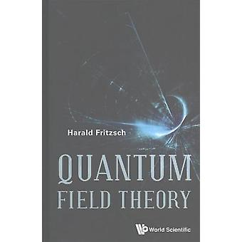 Quantum Field Theory by Harald Fritzsch - 9789813141728 Book
