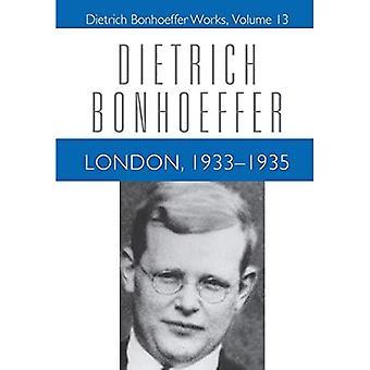 London 1933-1935 (Dietrich Bonhoeffer Works)