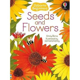 Seeds and Flowers by Emily Bone