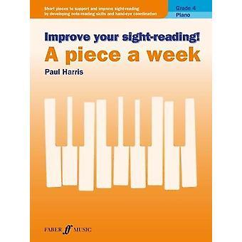 Améliorez votre lecture de la vue! A Piece a Week Piano Grade 4 par Paul Harr