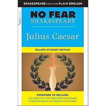 Julius Caesar - No Fear Shakespeare Deluxe Student Edition by Sparknot