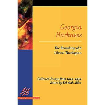 Georgia Harkness - Gjenskape av en liberal teolog av Rebekah L.
