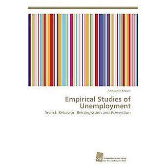 Empirical Studies of Unemployment by Krause Annabelle - 9783838138428